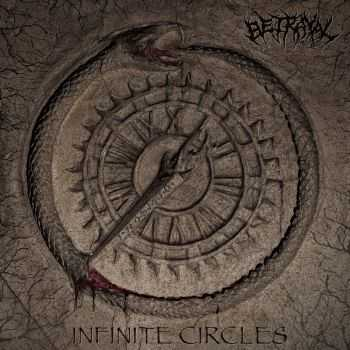 Betrayal - Infinite Circle (2016)