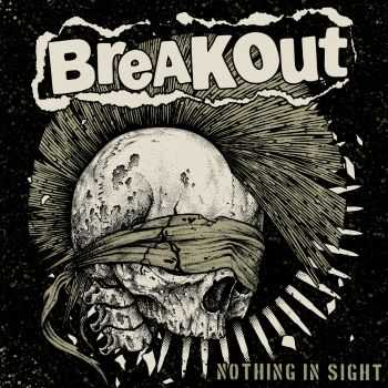 Breakout - Nothing In Sight (2016)
