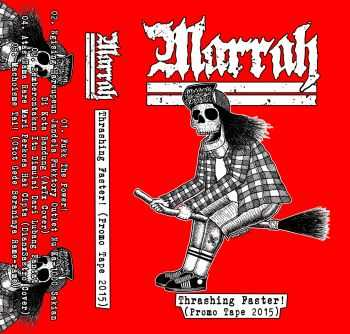 Marrah - Thrashing Faster (Promo Tape 2015)