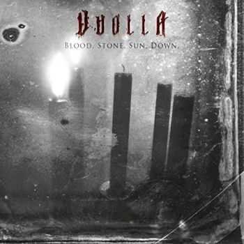 Vuolla - Blood. Stone. Sun. Down. (2016)