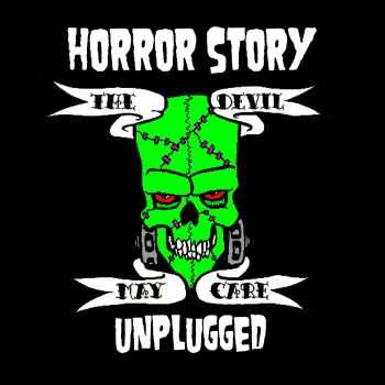 Horror Story - The Devil May Care - Unplugged (2015)