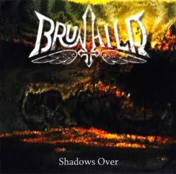 Brunhild - Shadows Over (2016)