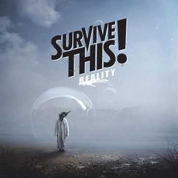 Survive This! - Reality (2016) lossless