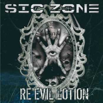 Sic Zone - Re Evil Lotion (2016)