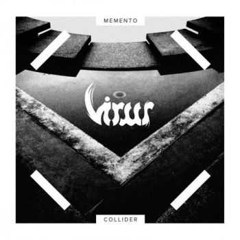 Virus - Memento Collider (2016)