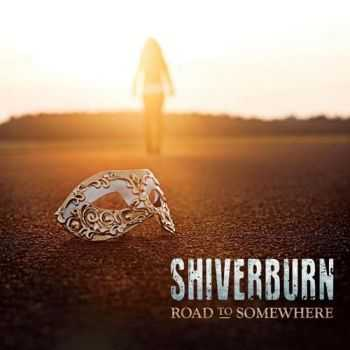 Shiverburn - Road To Somewhere (2016)