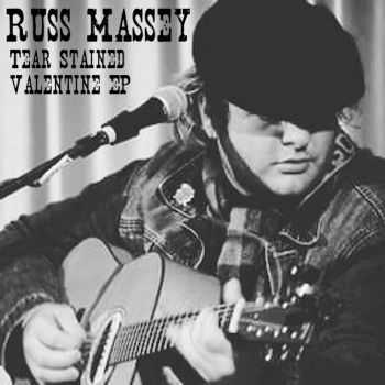 Russ Massey - Tear Stained Valentine (EP) (2016)