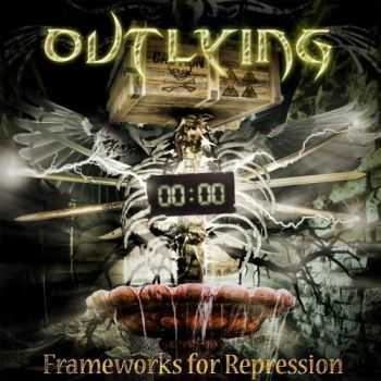 Outlying - Frameworks For Repression (2016)