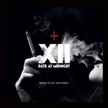 Date At Midnight - Songs To Fall And Forget (2016)