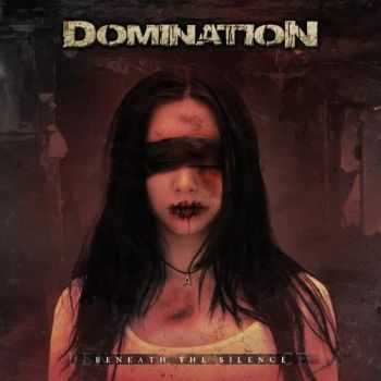 Domination - Beneath the Silence (2016)
