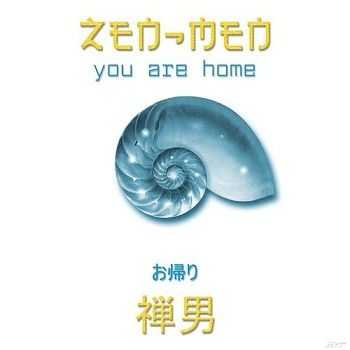 Zen-Men - You Are Home (2006)