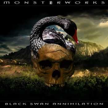 Monsterworks - Black Swan Annihilation (2016)
