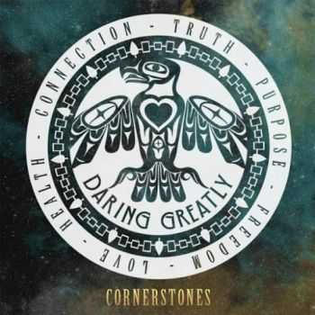 Daring Greatly - Cornerstones (2016)