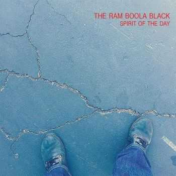 The Ram Boola Black - Spirit Of The Day (2016)