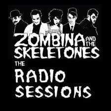 Zombina And The Skeletones - The Radio Sessions (2005)
