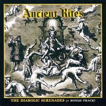 Ancient Rites - The Diabolic Serenades (1994) (LOSSLESS)