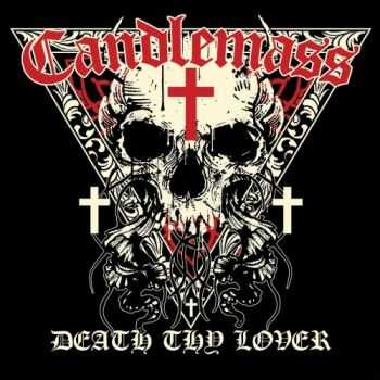 Candlemass - Death Thy Lover (EP) (2016)