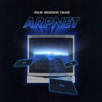 Palm Highway Chase - ARPNET (2014)