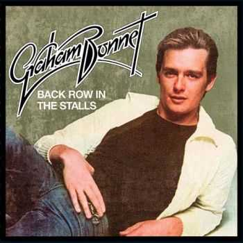 Graham Bonnet - Back Row In The Stalls (Expanded Edition) (2016)