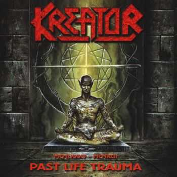 Kreator - (1985–1992) Past Life Trauma (2000) (Compilation)