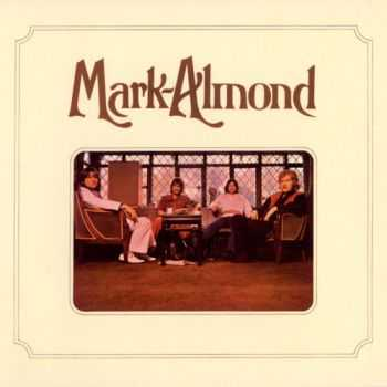 Mark-Almond - Mark-Almond (1971) [Reissue 2007] Lossless