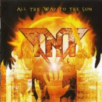 TNT  - All The Way To The Sun  (2005) Lossless