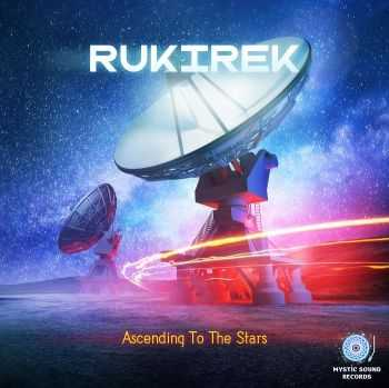 Rukirek - Ascending To The Stars (2016)