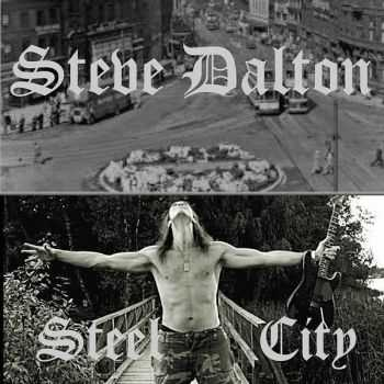 Steve Dalton - Steel City (2016)