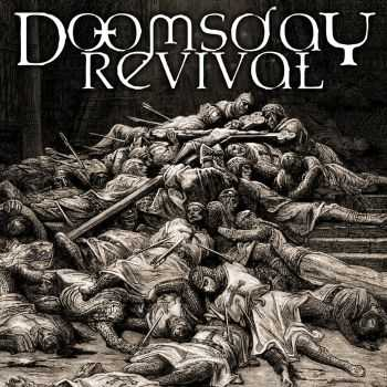 Doomsday Revival - Doomsday Revival (2016)