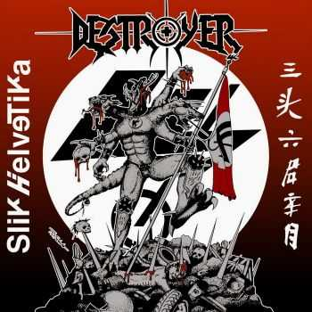 Slik Helvetika - Destroyer (2016)