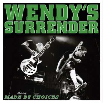 Wendy's Surrender - Made By Choices [ep] (2016)