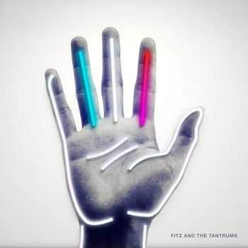 Fitz and The Tantrums - Fitz and the Tantrums (2016)