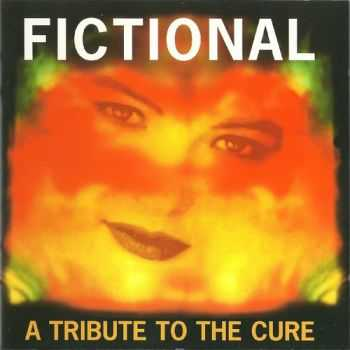 VA - Fictional - A Tribute To The Cure (1995)