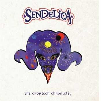 Sendelica - The Cromlech Chronicles (2016)