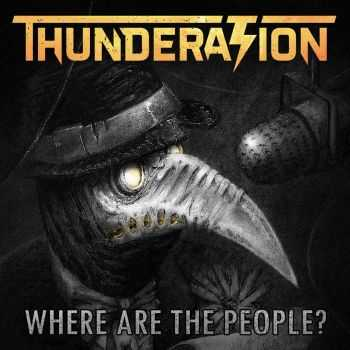 Thunderation - Where Are The People? (2016)