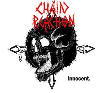 Chain Reaction - Innocent [EP] (2016)