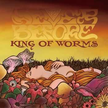 Never Before - King of Worms (2016)