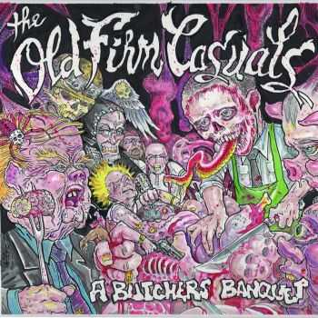The Old Firm Casuals - A Butcher's Banquet (EP) (2016)