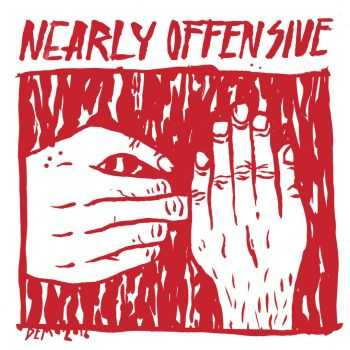 Nearly Offensive - Live [demo] (2016)