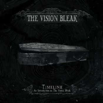 The Vision Bleak - Timeline: An Introduction To The Vision Bleak (Compilation) (2016)