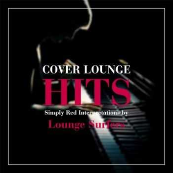 Lounge Surfers - Cover Lounge Hits: Simply Red Interpretations (2016)