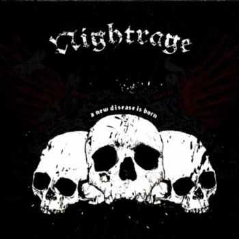 Nightrage - A New Disease Is Born (2007)