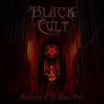 Black Cult - Cathedral Of The Black Cult (2016)