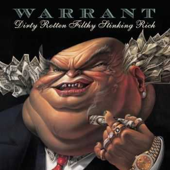 Warrant - Dirty Rotten Filthy Stinking Rich 1989 (Remastered, 2004)