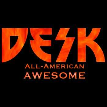 Desk - All-American Awesome (2016)