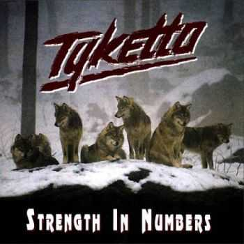 Tyketto - Strength In Numbers (1994)