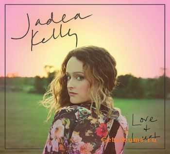 Jadea Kelly - Love & Lust (2016)