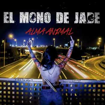 El Mono De Jade - Alma Animal (2016)