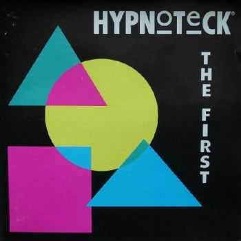 Hypnoteck - The First (1991)