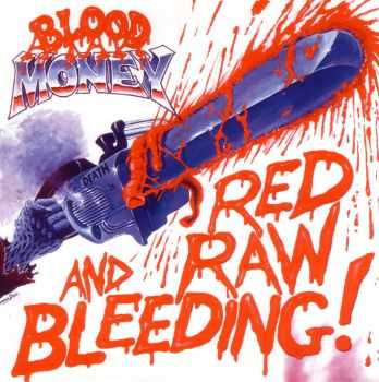 Blood Money - Red, Raw and Bleeding (1986)